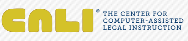 The Center for Comupter-Assisted Legal Instruction (CALI)
