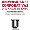 Presentation of the book Universidades corporativas: diez casos de éxito